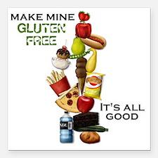 "Make Mine Gluten Free -  Square Car Magnet 3"" x 3"""