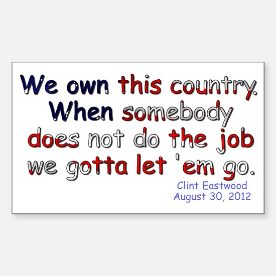 We Own This Country Sticker (Rectangle)