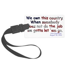 We Own This Country Luggage Tag