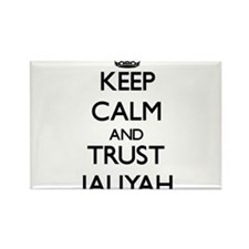 Keep Calm and trust Jaliyah Magnets