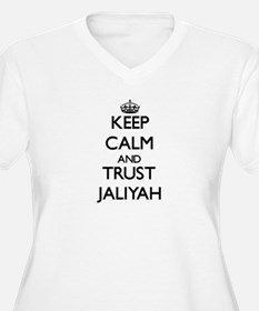 Keep Calm and trust Jaliyah Plus Size T-Shirt