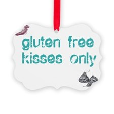 Gluten Free Kisses Only Ornament