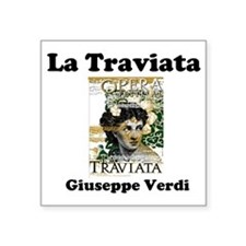 """OPERA - LA TRAVIATA - GIUSE Square Sticker 3"""" x 3"""""""