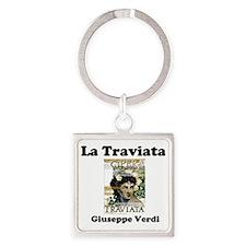 OPERA - LA TRAVIATA - GIUSEPPE VER Square Keychain