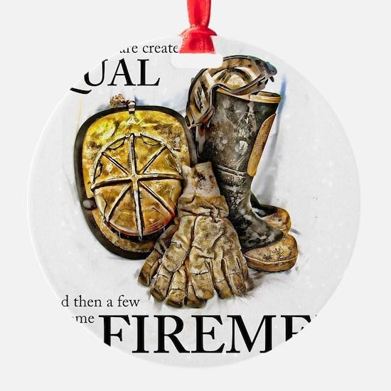 A Few Become Firemen Ornament