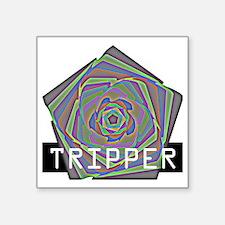"""Tripper Square Sticker 3"""" x 3"""""""