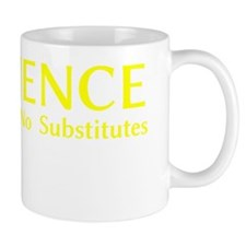 Science. Accept No Substitutes Mug