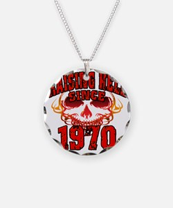 Raising Hell Since 1970 Necklace