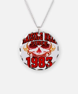 Raising Hell since 1983 Necklace