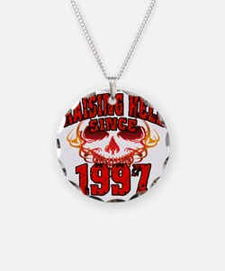 Raising Hell since 1997 Necklace
