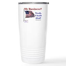 My Business Yeah I Built That y Travel Mug