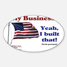 My Business Yeah I Built That yard  Decal