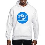 Felting - Felt Up Hooded Sweatshirt