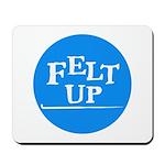 Felting - Felt Up Mousepad