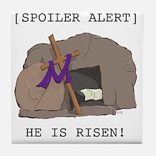 Spoiler Alert:  He Is Risen! Tile Coaster