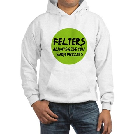 Felting - Felters Warm Fuzzie Hooded Sweatshirt