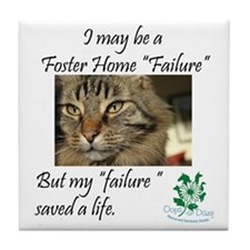 Foster Home Failures save lives Tile Coaster