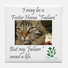 Foster Home Failures save lives Tile Coaster