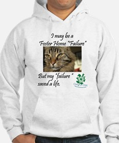 Foster Home Failures save lives Hoodie