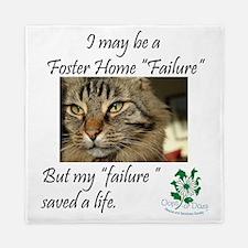Foster Home Failures save lives Queen Duvet