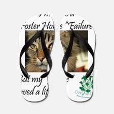 Foster Home Failures save lives Flip Flops