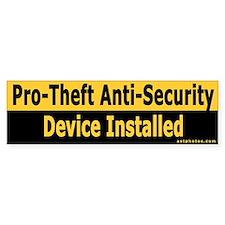 Pro-Theft Anti-Security Device - Bumper Bumper Sticker
