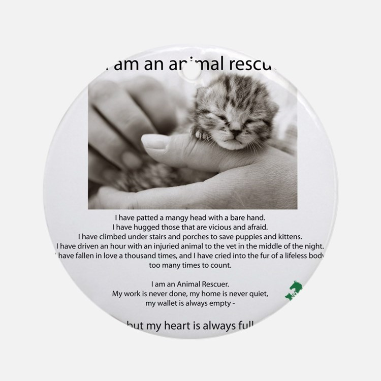 I am an Animal Rescuer Round Ornament