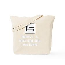 Motel Dump Tote Bag