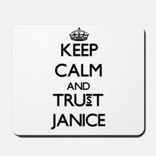 Keep Calm and trust Janice Mousepad