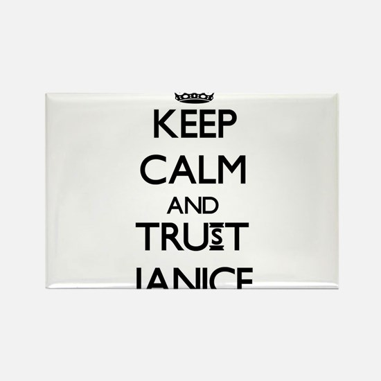 Keep Calm and trust Janice Magnets