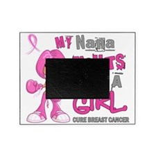 - Nana Fights Like a Girl Breast Can Picture Frame