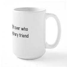 Religion a big fight (BS-B) Mug