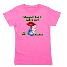 I Thought I Had It Locked Out! Girl's Tee