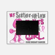- Sister-In-Law Fights Like a Girl B Picture Frame