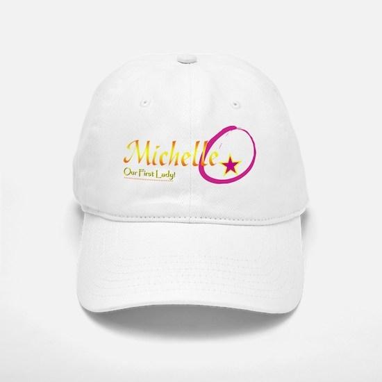 Michelle O!  Our First Lady! Baseball Baseball Cap