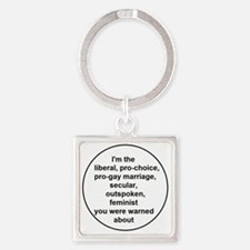 You were warned Square Keychain