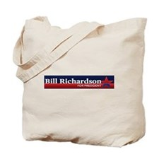 Cute Bill richardson for president Tote Bag