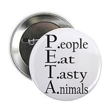 People Eat Tasty Animals Button