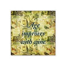 "Age Improves With Wine Square Sticker 3"" x 3"""