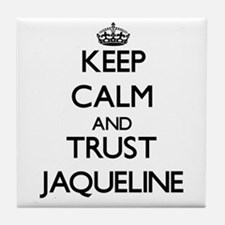 Keep Calm and trust Jaqueline Tile Coaster