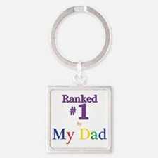 Ranked #1 by My Dad (SEO) Square Keychain