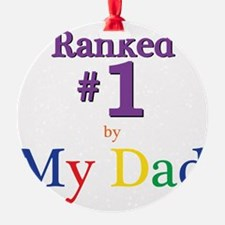 Ranked #1 by My Dad (SEO) Ornament