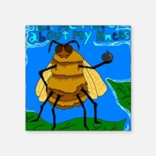 """The Bees knees Square Sticker 3"""" x 3"""""""