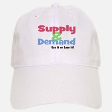 Supply and Demand use it or l Baseball Baseball Cap