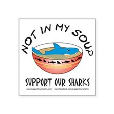 "Not In My Soup Square Sticker 3"" x 3"""