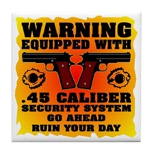 Equipped With .45 Caliber Security Sy Tile Coaster