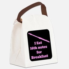 Flute I eat 16th notes for Breakf Canvas Lunch Bag