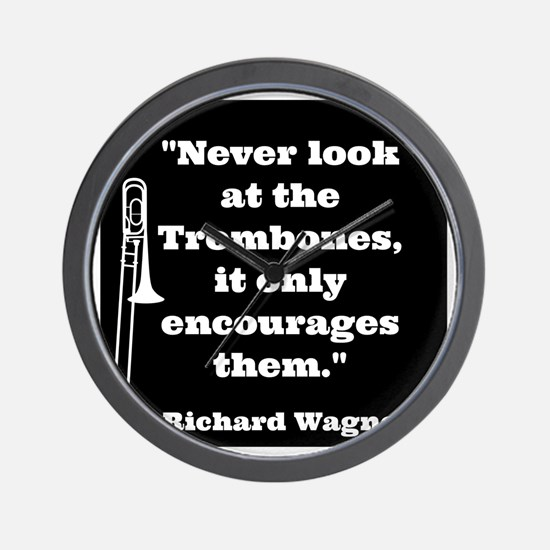 Trombone Wagner quote Wall Clock