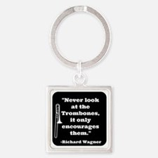 Trombone Wagner quote Square Keychain