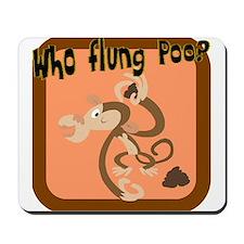 Who Flung Poo 2 Mousepad